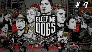 Sleeping Dogs - Gameplay Walkthrough - Part 9 thumbnail
