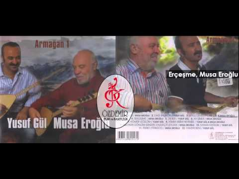 Erçeşme, Musa Eroğlu, | Armağan 1