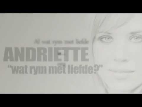Andriette - Wat rym met liefde?  (2013)