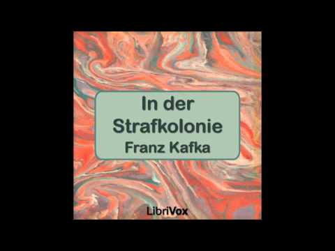 In der Strafkolonie von Franz Kafka (Hörbuch in Deutscher Sprache)