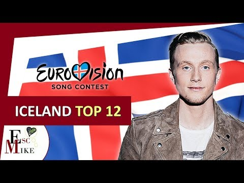 Eurovision Iceland 2018 [Söngvakeppnin] - My Top 12 [With RATING]