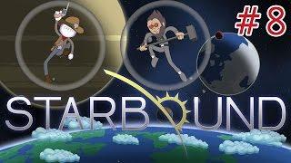 Moon Juice - Starbound Co-Op #8 [Upbeat Giraffe Update]