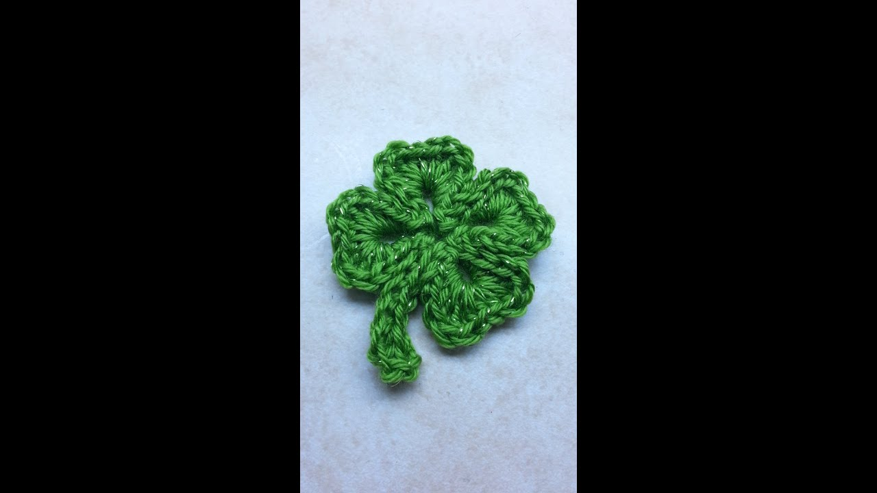 Free Crochet Patterns Four Leaf Clover : CROCHET How to #Crochet SHAMROCK St. Patricks Day 4 leaf ...