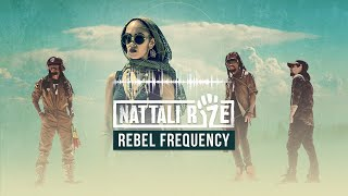 ✊ Nattali Rize - Rebel Frequency [Full Album with lyrics]