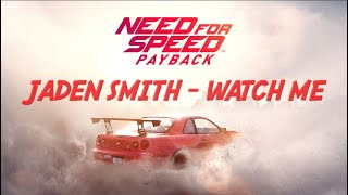 Jaden Smith - Watch Me [Soundtrack] (Need for Speed Payback Music Video from trailers)
