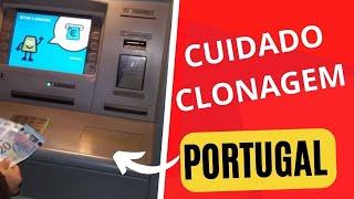 CUIDADO EM PORTUGAL CLONAGEM DE CARTÃO NO MULTIBANCO #vamuver