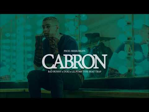 Cabron - Bad Bunny x Duki x Lil Pump Type Beat Trap