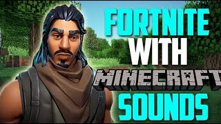 Fortnite but with Minecraft sounds! [Ep 1]