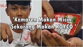 Kemaren Makan Micin Sekarang Makan Royco. Comments Terbaik akan Mendapat Pulsa 50rb (s/d 23 Nov 17)