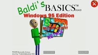 Baldi's Basics: Windows 95 Edition