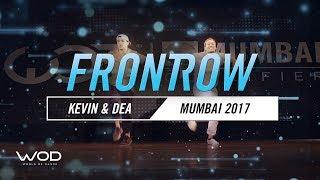 Kevin & Dea | FrontRow | World of Dance Mumbai Qualifier 2017 | #WODMUM17