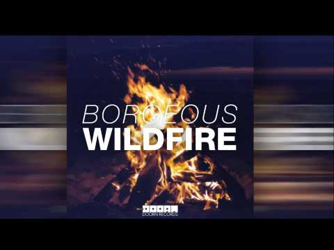Borgeous - Wildfire (Radio Edit) [Official]