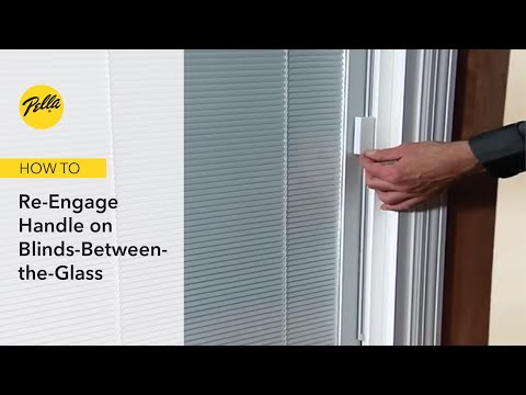 how to re engage handle on between the glass blinds