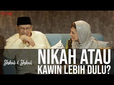 Shihab & Shihab - Pernikahan Dalam Islam: Nikah atau Kawin Lebih Dulu? (Part 1)
