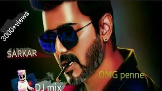 Sarkar remix| |OMG penne ||sarkar dj