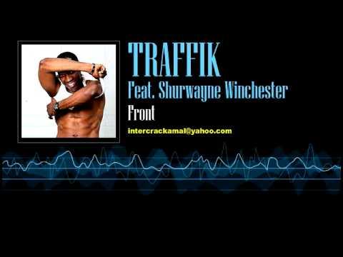 Traffik Feat. Shurwayne Winchester - Front