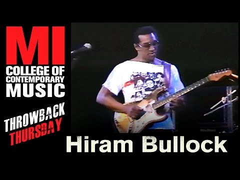 Hiram Bullock Throwback Thursday From the MI Vault