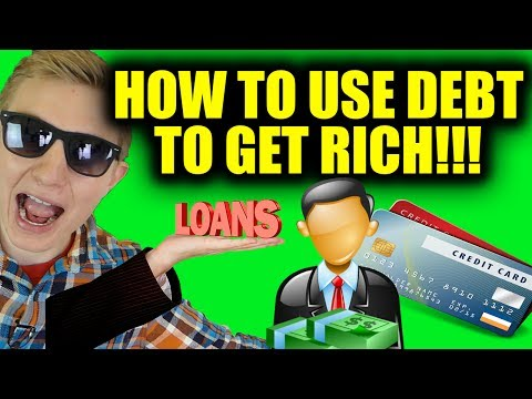 How To Use Debt to Get Rich - How The 1% Use Debt To Build W