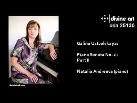 Galina Ustvolskaya: Piano Sonata No. 2