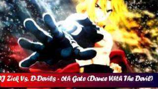 DJ Zick Vs. D-Devils - 6th Gate (Dance With The Devil)
