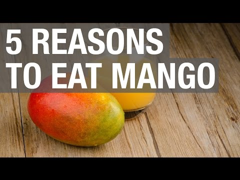 5 Reasons to Eat Mango