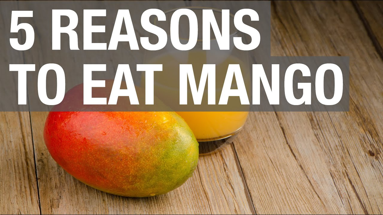5 reasons to eat mango youtube ccuart Gallery