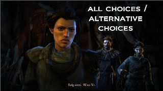 Game Of Thrones Telltale Episode 6 The Ice Dragon All Choices / Alternative Choices 1080p HD