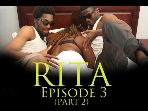 RITA-EPISODE 3 (PART 2)