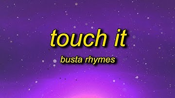 Busta Rhymes - Touch It (TikTok Remix) Lyrics | touch it clean busta rhymes remix tik tok