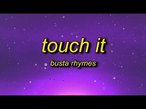 Busta Rhymes - Touch It (TikTok Remix) Lyrics | touch it clean busta rhymes remix tik tok indir