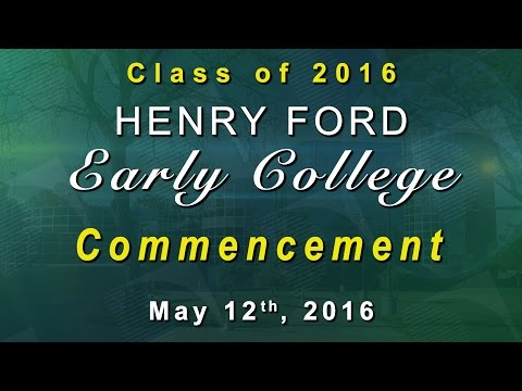 Henry Ford Early College 2016 Commencement
