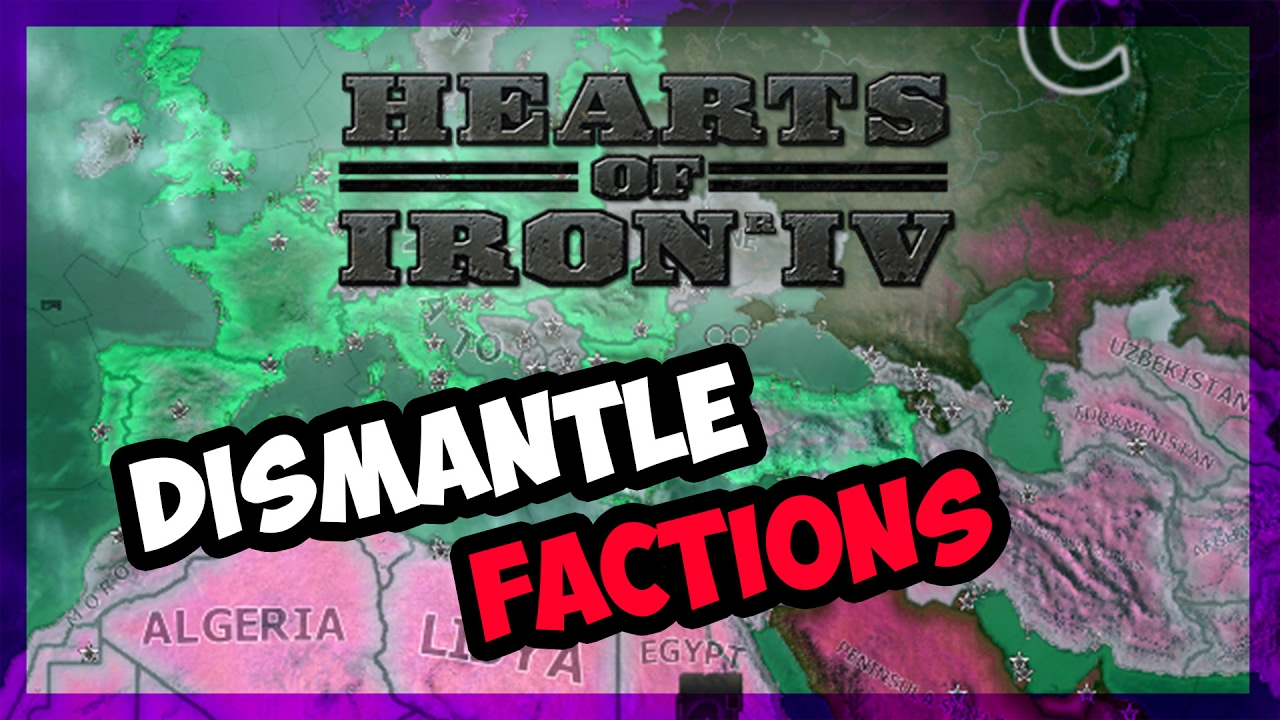 How To Dismantle Factions In Hearts of Iron IV