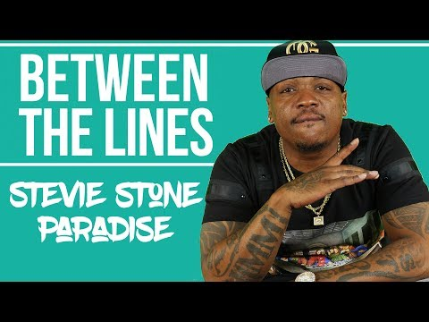 "Stevie Stone - ""Paradise"" (Between The Lines)"