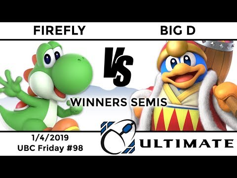 UBC Friday #98: Winners Semis - Firefly (Yoshi) vs Big D (King Dedede)