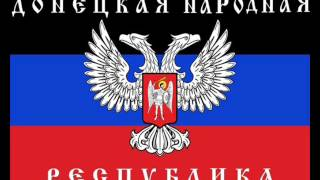 New Anthem of the Donetsk People's Republic