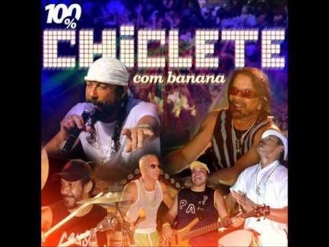 musica 100 vc chiclete com banana