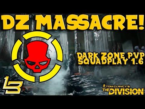 THE DZ MASSACRE! Dark Zone PvP (The Division)