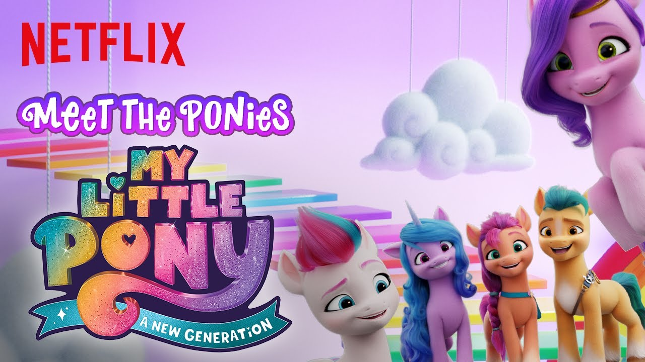 """My Little Pony: A New Generation """"Meet the Ponies""""   Netflix Futures -  YouTube"""