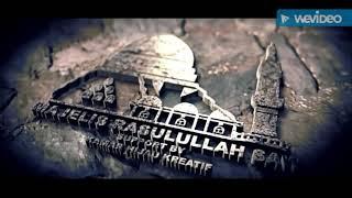 Qosidah Majelis Rasulullah Saw Ya Sayyidi Ya Rasulullah