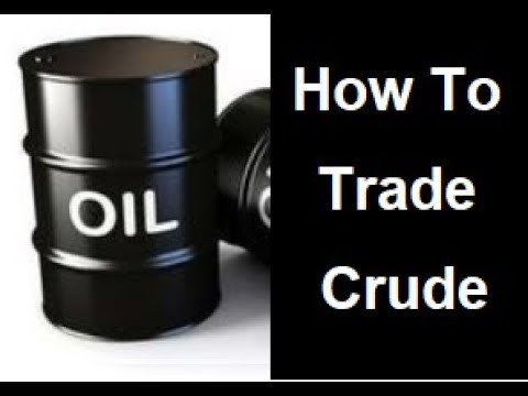 Oil Futures Trading – Crude Oil Trading Strategy – HOW TO TRADE OIL ??