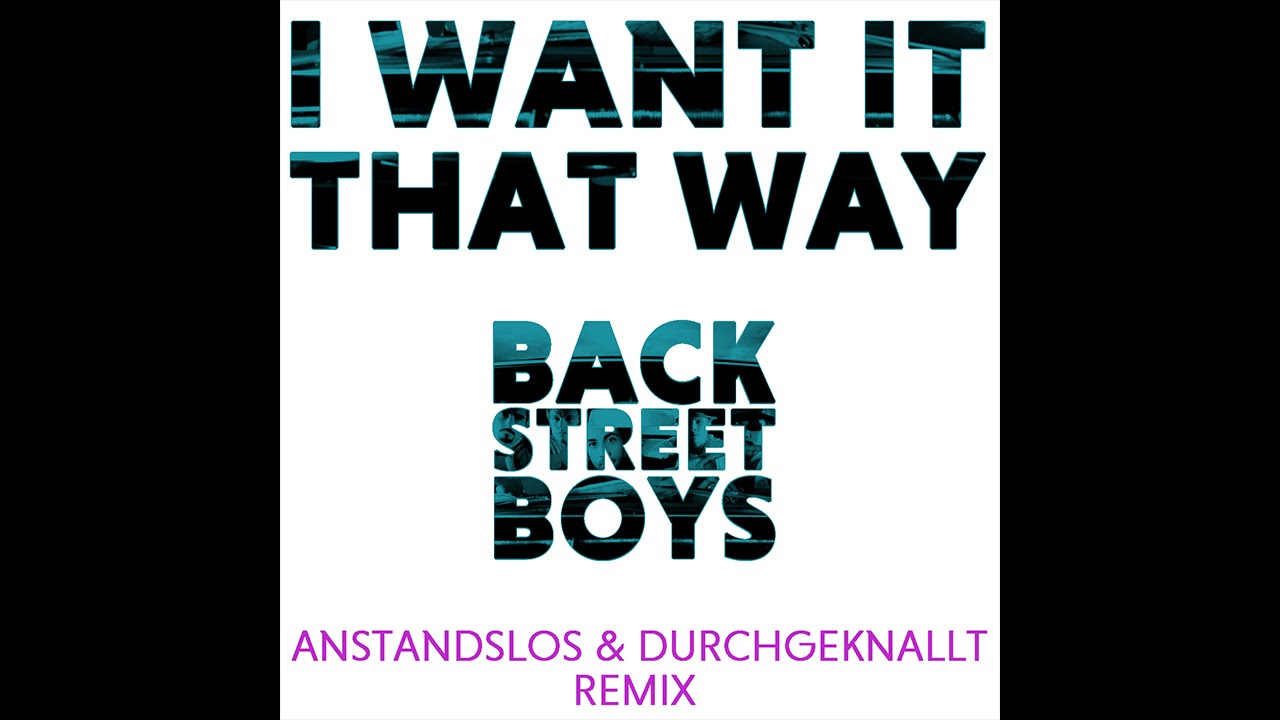 Backstreet Boys Songs: List of the 5 Best Remixes (Updated
