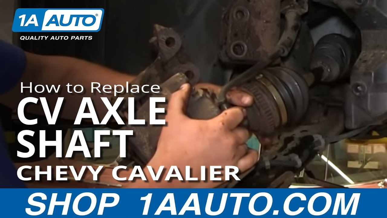 how to replace cv axle shaft 95 05 chevy cavalier 1a auto parts [ 1280 x 720 Pixel ]