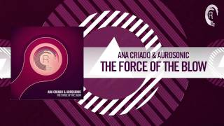 Ana Criado & Aurosonic - The Force of The Blow (RNM) + Lyrics