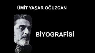 Ümit Yaşar  Oğuzcan - Şair Biyografisi - Ramazan Kenar