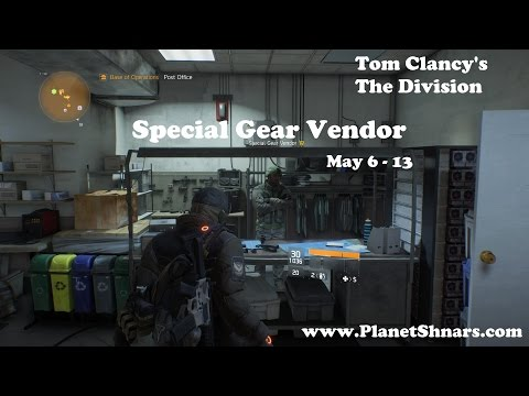 Special Gear Vendor - ALL High End Items for Sale - Tom Clancy's The  Division - May 6 thru 13
