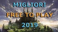 I MIGLIORI FREE TO PLAY DEL 2019