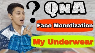 Youtube Monetization New Update Without Facecam Video Not Enable ? | My Underwear | QnA Episode
