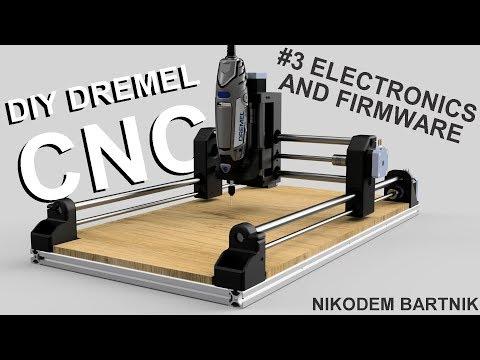 DIY Dremel CNC #3 Electronics, Software And Firmware (Arduino, Aluminium Profiles, 3D Printed Parts)