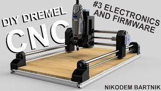DIY Dremel CNC #3 electronics, software and firmware (Arduino, aluminum profiles, 3D printed parts)