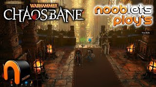 WARHAMMER CHAOSBANE - Diablo Style Warhammer NOOBLETS PLAYS